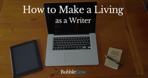 How to Make a Living as a Writer